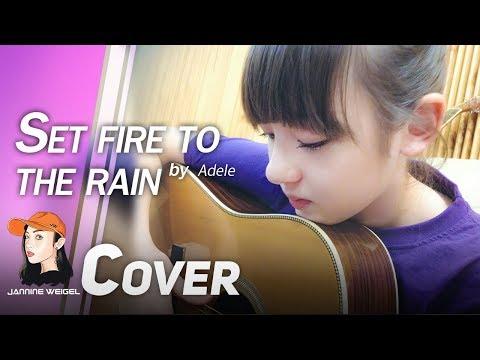 Xxx Mp4 Set Fire To The Rain Adele Cover By 12 Y O Jannine Weigel 3gp Sex