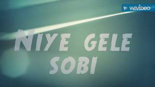 Niye gele sobi (Bangla Song)