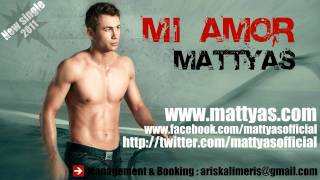 Mattyas - Mi amor [New single 2011].mp4