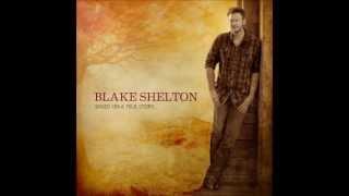 I Found Someone- Blake Shelton