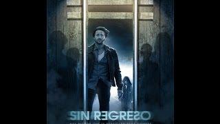 Sin regreso (2015) de  Suspenso en Español Latino