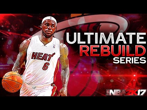 DRAFTING LEBRON JAMES?!? ULTIMATE REBUILDING SERIES #5 NBA 2K17 MY LEAGUE