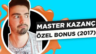 Master Kazanç 2017 Özel Bonusu!
