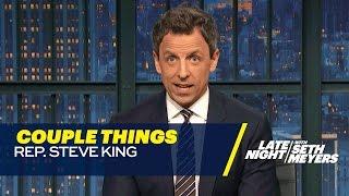 Steve King: Couple Things
