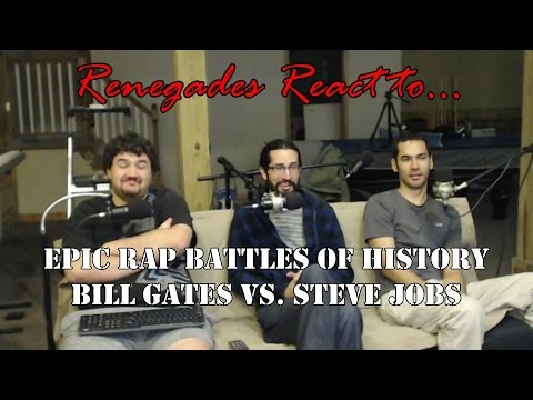 Renegades React to... Epic Rap Battles of History Steve Jobs vs. Bill Gates