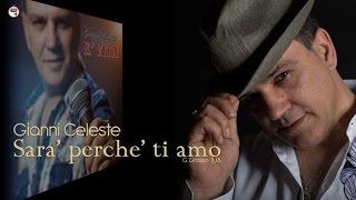 Gianni Celeste - Sarà Perché Ti Amo