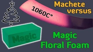 EXPERIMENT Glowing 1000 Degree KNIFE VS Magic Floral Foam