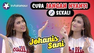 Try Not To Sing Along Bersama Johanis Sani - INSTAFAMOUS