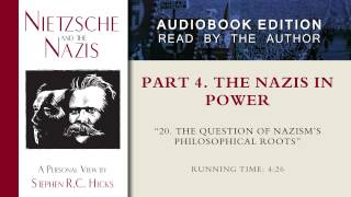 The question of Nazism's philosophical roots (Part 4, Section 20)