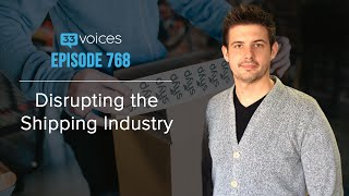 Ep 788   Disrupting the Shipping Industry — Kevin Gibbon, Shyp
