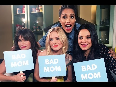 Are You a Bad Mom ft. Mila Kunis Kristen Bell & Kathryn Hahn GirlLove Ep. 1