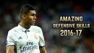 Casemiro 2016-17 | Amazing Defensive Skills | HD