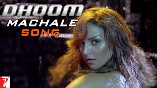 Dhoom Machale Song | Dhoom | John Abraham | Esha Deol | Abhishek Bachchan | Uday Chopra