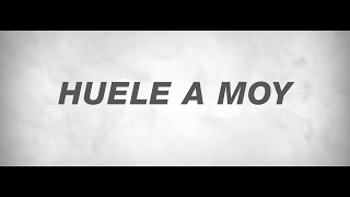 ARSENAL DE RIMAS - HUELE A MOY (VIDEO OFICIAL)