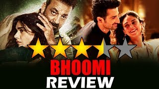 Bhoomi Movie Review | Sanjay Dutt, Aditi Rao Hydari