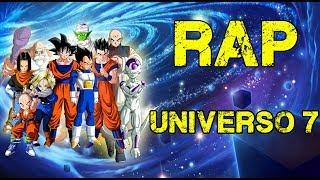RAP DEL UNIVERSO 7   DRAGON BALL SUPER   Doblecero Ft Varios MACRO COLABORACIÓN