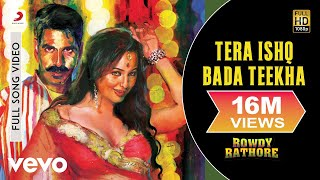 Tera Ishq Bada Teekha - Rowdy Rathore | Akshay Kumar | Sonakshi Sinha