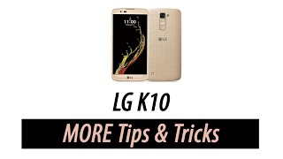 LG K10 | Tips and Tricks - Part 2