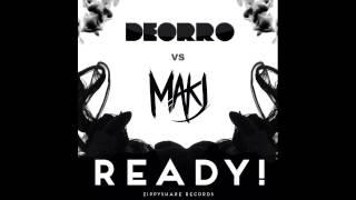 R3HAB & VINAI Deorro vs MAKJ - How We Party READY! (Luko Henki MashUp)