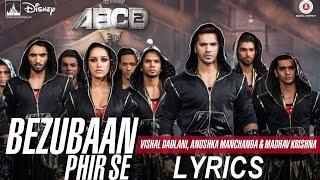 Bezubaan Phir Se ABCD 2 Lyrics