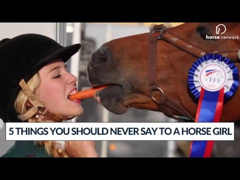 PSA: 5 Things You Should *Never* Say to a Horse Girl