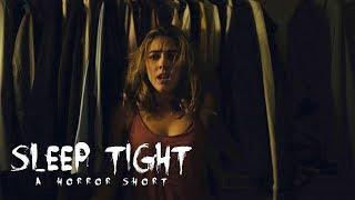 """SLEEP TIGHT"" - A Really Short Horror Film"
