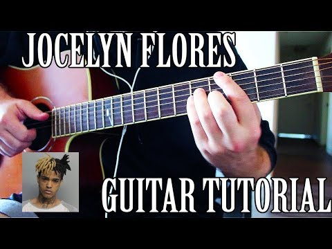 Xxx Mp4 How To Play Jocelyn Flores On Guitar RIP X CORRECT WAY 3gp Sex