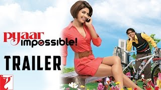 Pyaar Impossible - Trailer