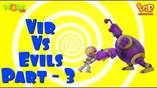 Vir Vs Evils - Part 03 - Vir Compilation - Live in India