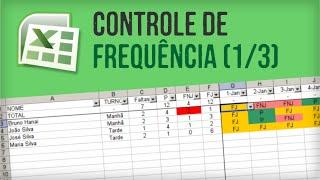 EXCEL: Como criar planilha de Controle de Frequência do zero (parte 1/3)