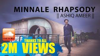 Minnale Rhapsody || Ashiq Ameer  || Harris Jayaraj