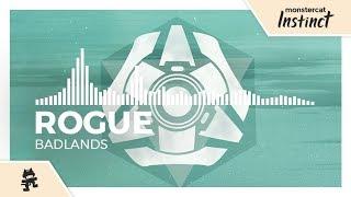 Rogue - Badlands [Monstercat Release]