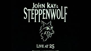 "John Kay & Steppenwolf ""Move Over"""