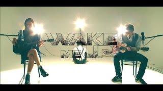 Wake Me Up - Avicii (日本語カバー)