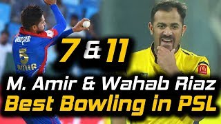 Mohammad Amir and Wahab Riaz Best Bowling in PSL   HBL PSL 2018