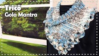 GOLA MANTRA EM TRICÔ com Vitória Quintal - Programa Arte Brasil - 13/04/2017