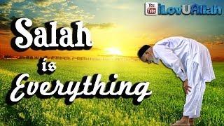 Salah Is Everything! ᴴᴰ | Inspiring Reminder