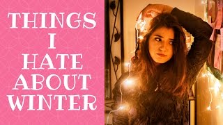 Things I Hate About Winter