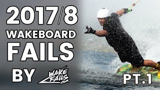 Best Wakeboard Fails of August 2017 (Part I) by Wakefails.com