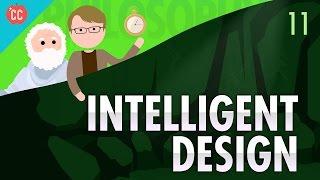 Intelligent Design: Crash Course Philosophy #11