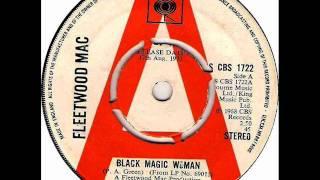 Fleetwood Mac - Black Magic Woman, Stereo 1968-73 CBS 45 record.