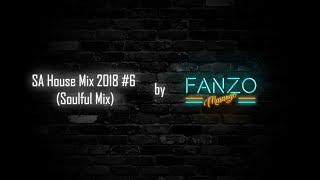 SA House Mix 2018 #6 (Soulful Mix)