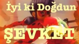 İyi ki Doğdun ŞEVKET :)  Komik Doğum günü Mesajı 1. VERSİYON ,DOĞUMGÜNÜ VİDEOSU Made in Turkey :) ????
