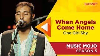 One Girl Shy - Music Mojo Season 5 - Kappa TV