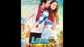 اغنية هندية مترجمة  فيلم Love Express 2016