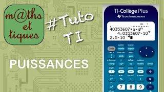 Calculer des puissances (notation scientifique) - Tutoriel TI-Collège