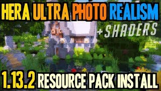 How to make Minecraft Realistic in 1.13.2 - download Hera Ultra Photo Realism texture pack 1.13.2