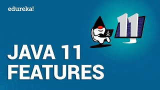 Java 11 Features | What's new in Java 11? | Is Java 11 paid? | Java Online Training | Edureka