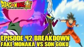 Dragon Ball Super - Episode 43 Preview + Episode 42 Monaka Vs Goku + Goku's Ki is Out of Control?!