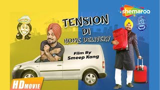 Tension Di Home Delivery (Full Movie) - Gurpreet Ghuggi, B N Sharma | Latest Punjabi Movie 2017